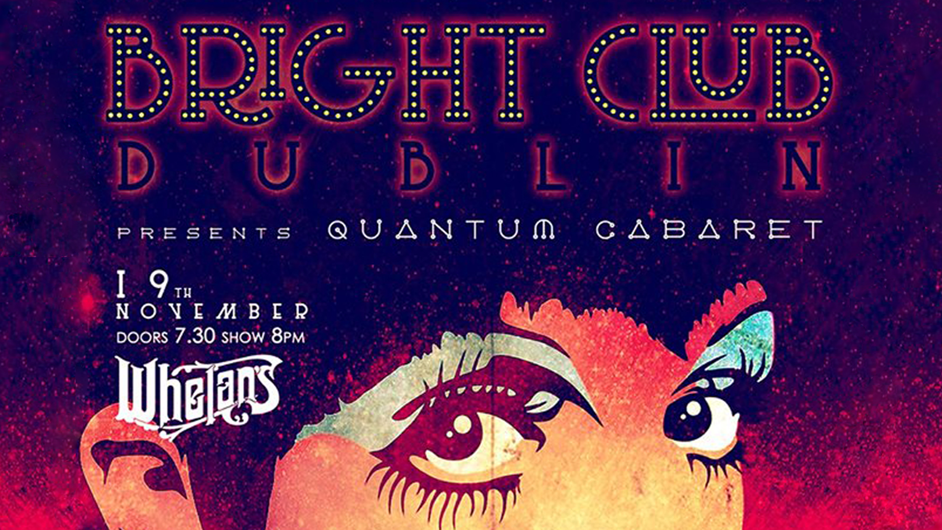 Bright Club Presents: Quantum Cabaret
